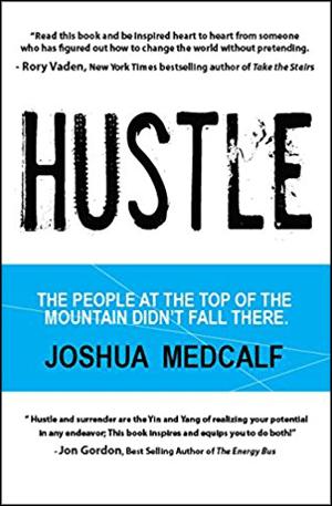 Hustle by Joshua Medcalf